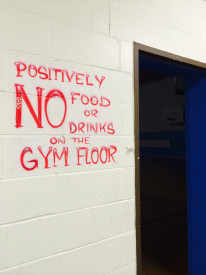 A friendly reminder before entering the gym.